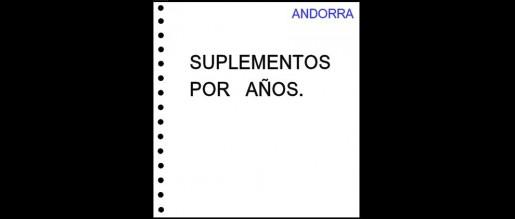 Andorra española. Hojas de álbum sin filoestuches. Periodos.